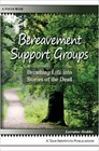 Bereavement Support Groups