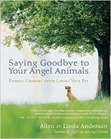 Saying Goodbye to your Angel Animals